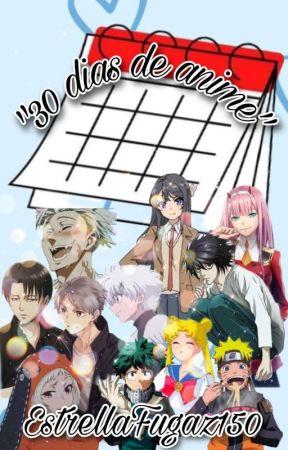 """Challeng """"30 dias de anime"""" by EstrellaFugaz150"""