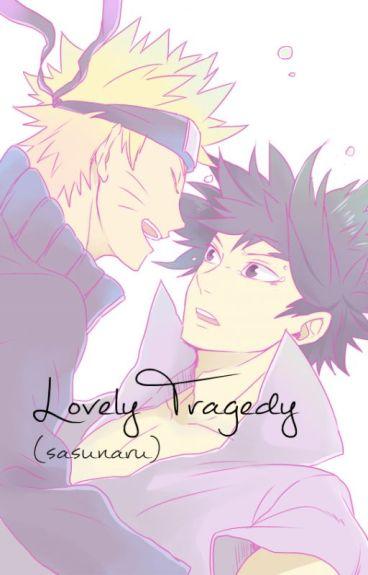 lovely tragedy ( sasunaru )