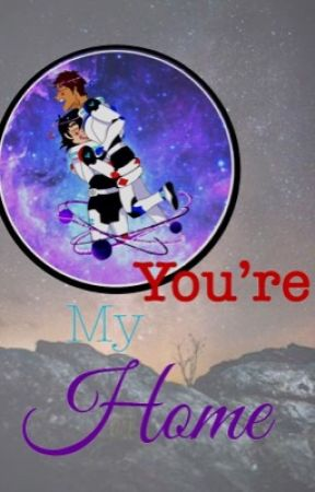 You're my home ~ Klance by void_valdez