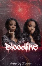 BloodLine (LIL BABY) by 38sniperr
