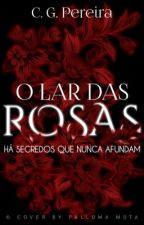 O Lar das Rosas by mermyriad