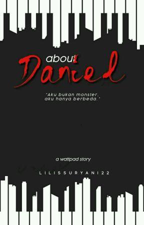 About Daniel by Lilissuryani22