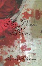 A Dozen Roses by AriNotAriana