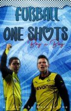 Fußball One Shots || BOYXBOY  by SoccergirlGG
