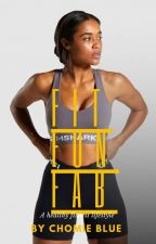 Fit Fun Fab: A Healthy Fitness Lifestyle. by Apaora_Uk