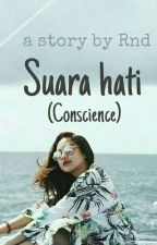 Suara Hati ( Conscience )  by rindiiiyyy