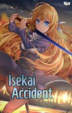 Isekai Accident by kinjinii