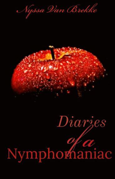 Diaries Of A Nymphomaniac I