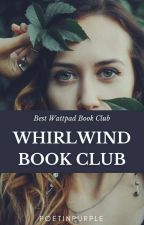 Whirlwind Book Club | ✔ by PoetinPurple