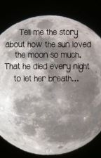 How the sun died every night, to let her breathe by ionaskye