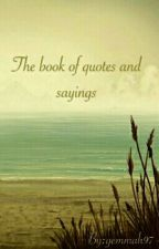 The book of quotes and sayings by gemmah97