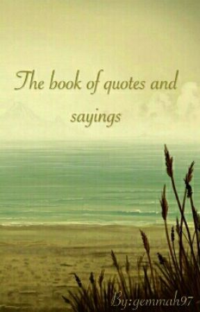 The Book Of Quotes And Sayings Someone Worth Waiting For Wattpad