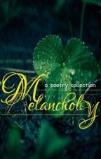 MELANCHOLY by a_s_raisa