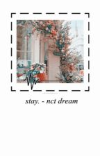 stay. | nct dream by h-zitao
