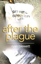After the Plague by RyanBlewett