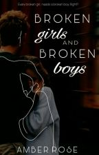 Broken Girls And Broken Boys by amberrosie05
