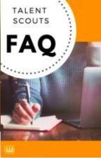 Talent Scouts FAQ by talentscoutsDE