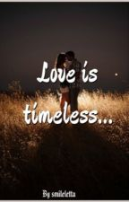 Love is timeless... by smileletta