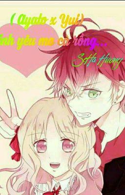Đọc truyện [ Chuyển ver ] ( Ayato x Yui ) Tình yêu ma cà rồng...