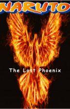 Naruto: The Lost Phoenix by Vexitus