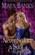 Nunca Seduza um Escocês by Avlymm