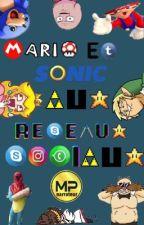 Mario et Sonic aux réseaux sociaux by MPnarrateur