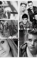 Change my life! (A Zayn Malik FF') by Saskiamalik99
