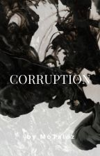 Corruption  by AashAa04