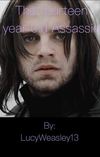 The fourteen year old Assassin