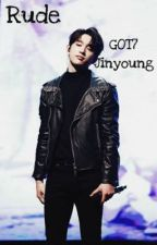 Rude ••GOT7 Jinyoung•• by jacksons_squirtle
