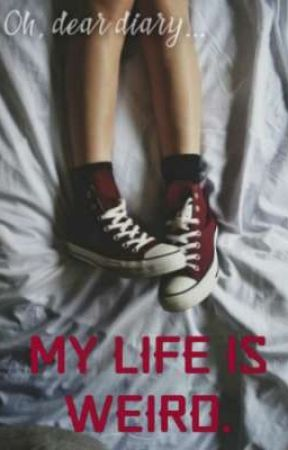 Oh, dear diary... my life is weird.  by agent_dream