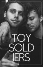 Toy Soldiers || Lashton by jadeysdead