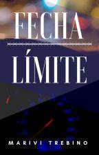 Fecha Límite (Pausada). by MVTrebino