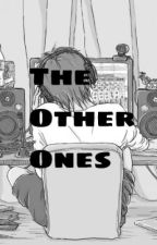 The other Ones by Patta_Penslayer