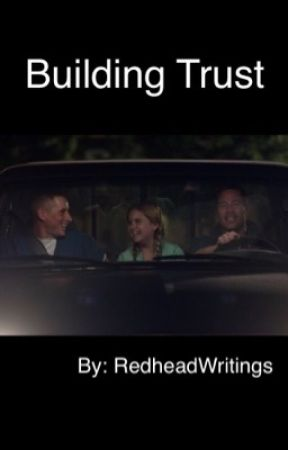 Building Trust (Night Shift) by RedheadWritings