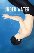 Under Water : là où le courant t'emportera by Lee_Bora