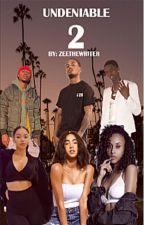 UNDENIABLE (BOOK 2) by ZeeYassin