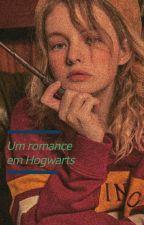Um Romance Em Hogwarts Com Fred Weasley by LolSaturno