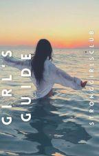 Strong Girls Club Girls Guide  by stronggirlsclub