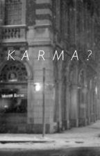 Karma? by Amber-Girl