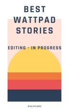 Best Wattpad Stories by Sillz96