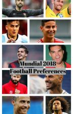 Mundial 2018• Football preferences by martadionisio11