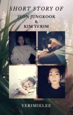 [2] Short Story - JUNGRI by yerimielee