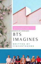 °Epiphany° || BTS Imagines by JinCanTakeMe