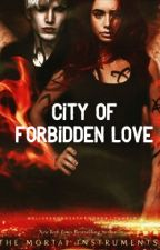 City Of Forbidden Love by BeaniesForNiceHair