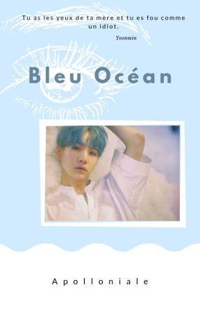 Bleu Océan [YoonMin]  by Army_Yoonmin_FR