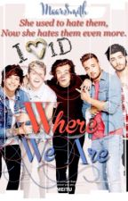 Where We Are (1DLO#2) by MaarSmith