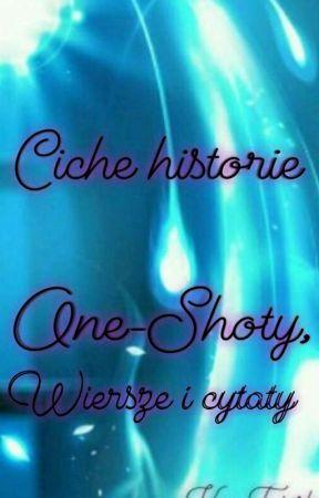The Silent Stories Oneshoty Wiersze I Cytaty