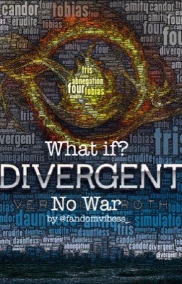 What If? (Divergent No War)