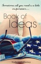 Book of Ideas by justalittlereckless